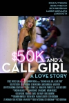 $50K and a Call Girl: A Love Story  movie poster