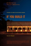If You Build It movie poster