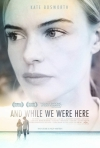 And While We Were Here movie poster