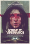 Bound to Vengeance movie poster