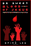 Da Sweet Blood of Jesus movie poster