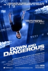 Down and Dangerous movie poster
