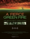 A Fierce Green Fire movie poster