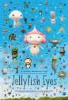 Jellyfish Eyes movie poster