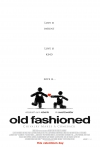 Old Fashioned movie poster