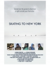 Skating to New York movie poster