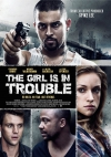 The Girl Is in Trouble movie poster